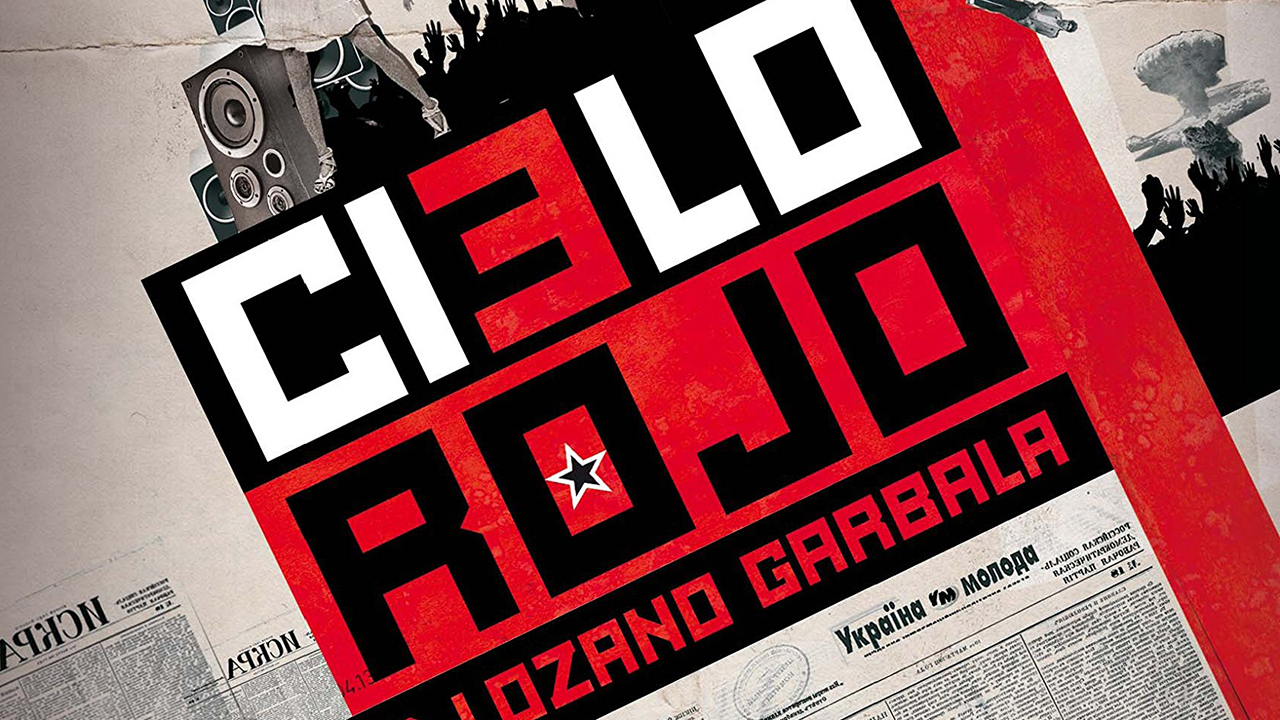 Cielo Rojo, de David Lozano