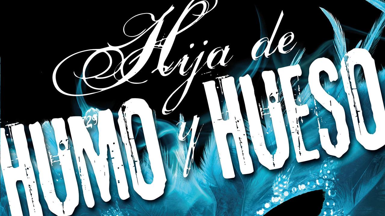 Hija de Humo y Hueso, de Laini Taylor